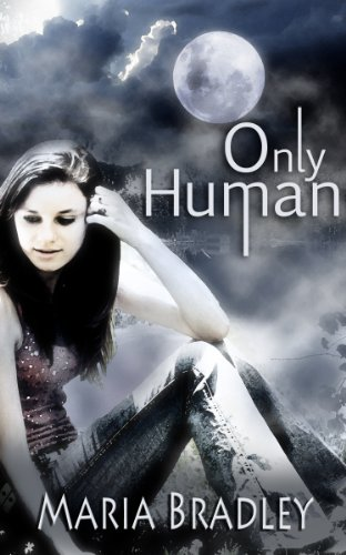 Book: Only Human by Maria Bradley