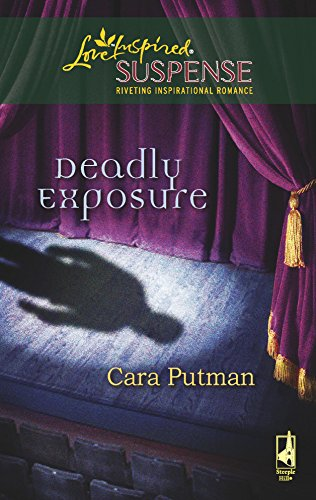 Deadly Exposure (Steeple Hill Love Inspired Suspense #102)