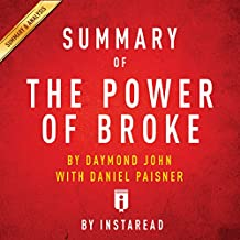 Summary of The Power of Broke, by Daymond John with Daniel Paisner | Includes Analysis