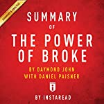 Summary of The Power of Broke, by Daymond John with Daniel Paisner | Includes Analysis |  Instaread