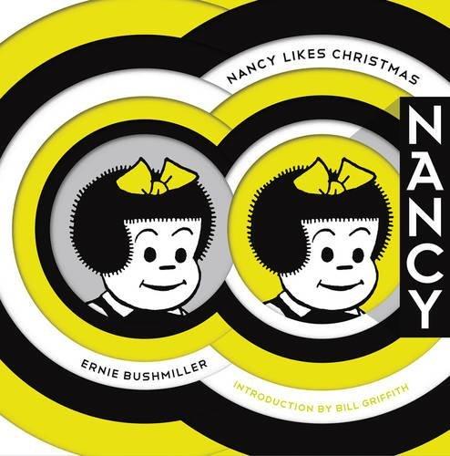 Nancy Likes Christmas: Complete Dailies 1946-1948 (Ernie Bushmiller's Nancy) ebook