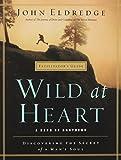 Wild At Heart Facilitator's Guide