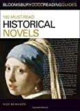 100 Must-Read Historical Novels, Nick Rennison, 1408113961