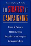 img - for The Strategy of Campaigning: Lessons from Ronald Reagan and Boris Yeltsin by Kiron Skinner (2007-08-22) book / textbook / text book