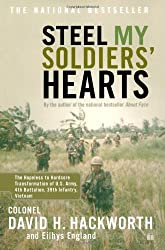 Steel My Soldiers' Hearts: The Hopeless to Hardcore Transformation of U.S. Army, 4th Battalion, 39th Infantry, Vietnam