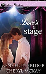 Love's a Stage: inspirational romance