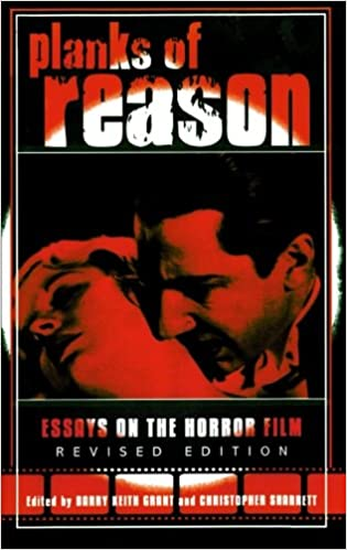 planks of reason essays on the horror film christopher sharrett  planks of reason essays on the horror film christopher sharrett barry keith grant 9780810850132 com books
