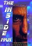 The Inside Man (DVD) Thriller ~ Run Time: 95 Minutes ~ Starring: Dennis Hopper, Hardy Kruger, David Wilson, Celia Gregory ~ Directed by: Tom Clegg