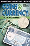 Coins and Currency of the Middle East, , 0896892298