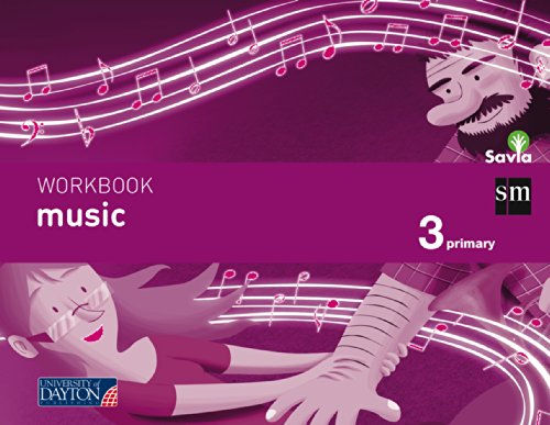 Music. 3 Primary. Savia. Workbook