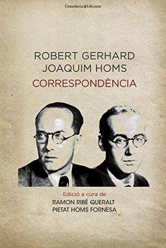 Descargar Libro Robert Gerhard I Joaquim Homs. Les Seves Cartes Pietat Homs Fornesa