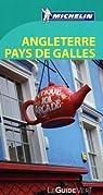 Guide Vert. Angleterre Pays de Galles par Michelin