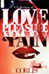 Love, Pleasure and Pain