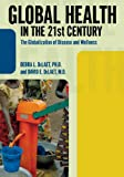 Global Health in the 21st Century, Debra L. DeLaet and David E. DeLaet, 1594517339