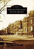 Chicago's Historic Prairie Avenue, William H. Tyre, 0738552127