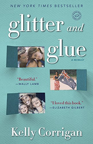 Glitter and Glue: A Memoir cover