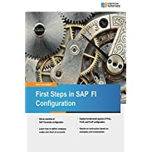 First Steps in SAP FI Configuration (English Edition)