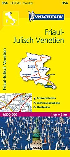 Michelin Friaul-Julisch Venetien (MICHELIN Localkarten, Band 356)