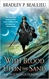 With Blood Upon the Sand: 2 The Song of Shattered Sands ...
