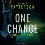 One Chance: A Thrilling Christian Fiction Mystery Romance | Daniel Patterson