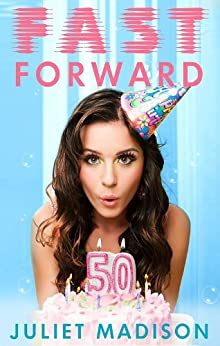 Fast Forward by [Madison, Juliet]