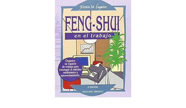 Amazon.com: Feng - Shui en el Trabajo (9788477206842): Kirsten M. Lagatree: Books