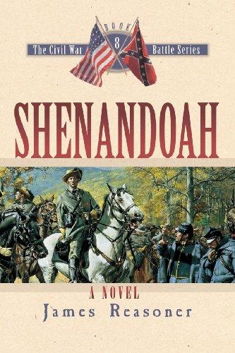 Shenandoah (The Civl War Battle Series, Book 8) - Shenandoah Series