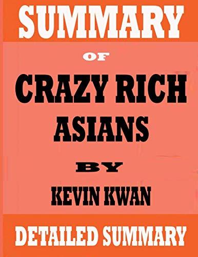 Summary Of Crazy Rich Asians: Crazy Rich Asians