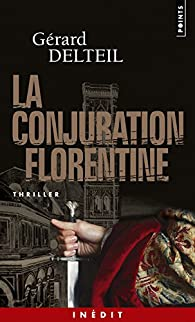 Le conjuration florentine par Gérard Delteil