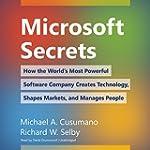Microsoft Secrets: How the World's Mo...