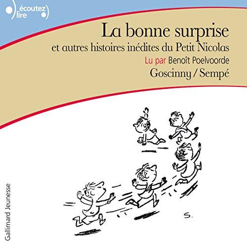 La bonne surprise et autres histoires inédites du Petit Nicolas: Le Petit Nicolas