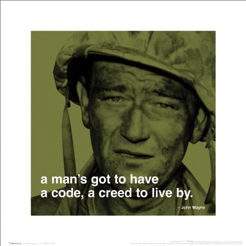 John Wayne Mans Code Quote Classic Hollywood Actor Celebrity Poster Print 16 by 16
