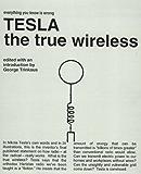 Tesla : The True Wireless (Tesla Technology Series) (English Edition)
