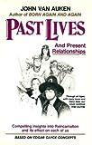 Past Lives, Present Relationships, John Van Auken, 0917483014