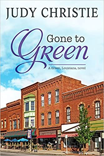 Gone To Green (The Green Series Book 1)