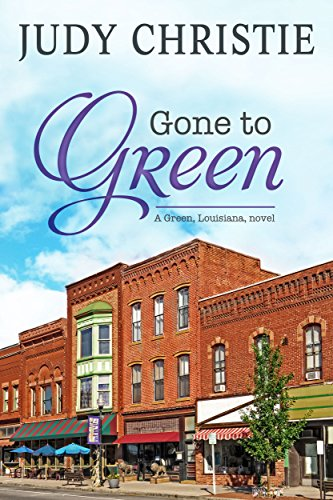 Gone To Green (The Green Series Book 1) ()