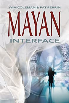 Mayan Interface by [Coleman, Wim, Perrin, Pat]