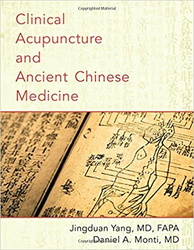 Clinical Acupuncture And Ancient Chinese Medicine 9780190210052 Medicine Health Science Books Amazon Com