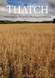 img - for Thatch: Voices from the Traditional Houses of County Laois book / textbook / text book