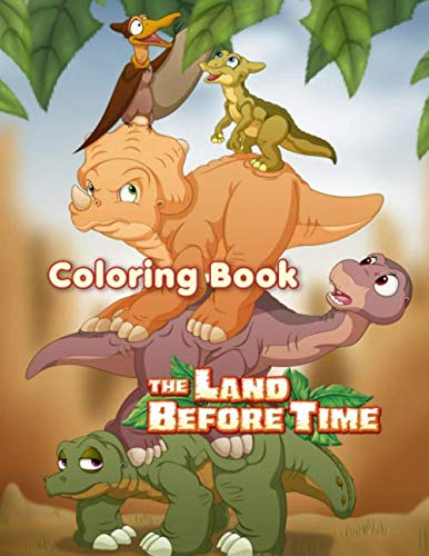 The Land Before Time Coloring Book: 25 Illustrations   Exclusive Book   Great Coloring Pages For Kids   Ages 3-8   Dinosaurs