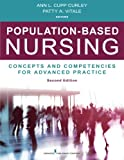 img - for Population-Based Nursing, Second Edition: Concepts and Competencies for Advanced Practice book / textbook / text book
