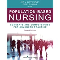 Population-Based Nursing, Second Edition: Concepts and Competencies for Advanced...