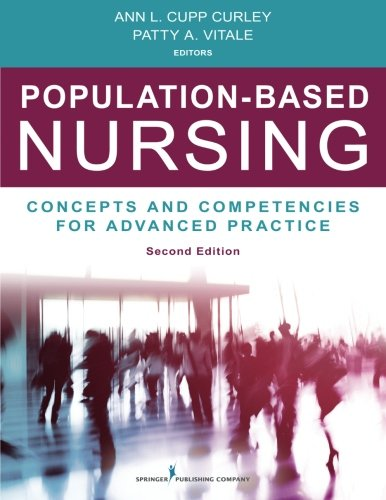 Population Based Nursing Second Edition  Concepts And Competencies For Advanced Practice