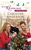 Their Christmas Family Miracle, Caroline Anderson, 0373184859