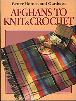 Book Better Homes and Gardens: Afghans to Knit & Crochet