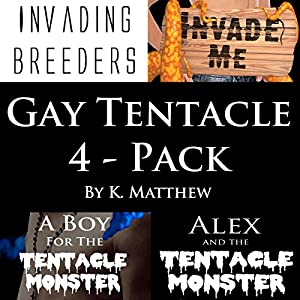 Gay Tentacle 4-Pack Audiobook