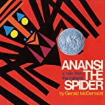 Anansi the Spider, Apt. 3, Flossie and the Fox, & Goggles!  | Patricia McKissack,Gerald McDermott,Ezra Jack Keats