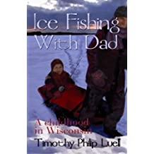 Ice Fishing With Dad