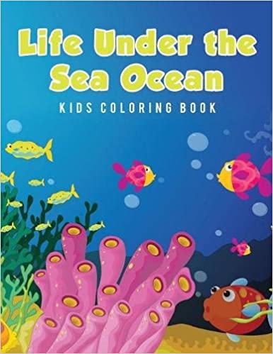 Life Under The Sea Ocean Kids Coloring Book Amazoncouk Young Scholar 9781635892772 Books