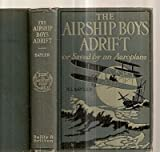 img - for The Airship Boys Adrift Or, Saved By an Aeroplane book / textbook / text book
